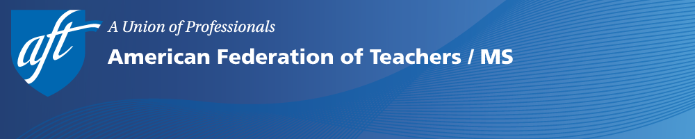 American Federation of Teachers / Mississippi
